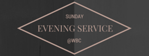 Sunday Evening Worship Service: 6:00 pm